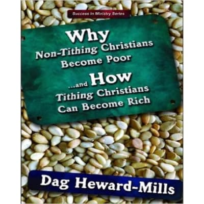 Why Non-Tithing Christians Become Poor And How Tithing Christians Can Become Rich