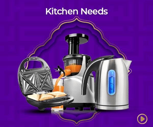 Kitchen Needs.