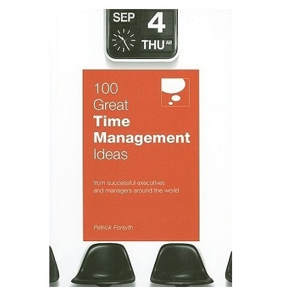 /1/0/100-Great-Time-Management-Ideas-by-Patrick-Forsyth-6068496_16.jpg