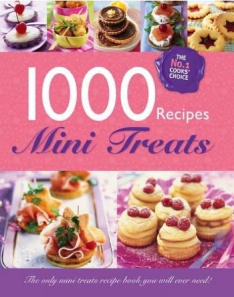 /1/0/1000-Recipes-Mini-Treats-The-Only-Mini-Treats-Recipes-Book-You-Will-Ever-Need-6570294.jpg