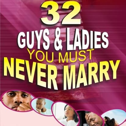 /3/2/32-Guys-Ladies-You-Must-Never-Marry-2259065_2.jpg