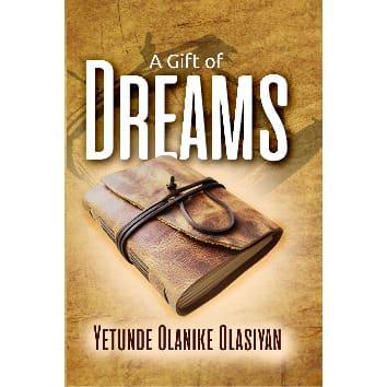 /A/-/A-Gift-of-Dreams-By-Yetunde-Olanike-Olasiyan-7981331.jpg