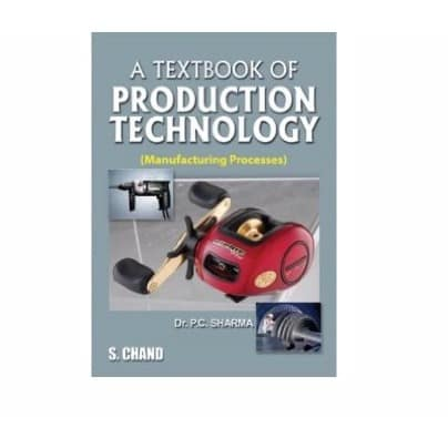 /A/-/A-Textbook-of-Production-Technology-Manufacturing-Processes-by-P-C-Sharma-6961610.jpg