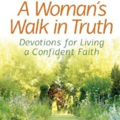 /A/-/A-Woman-s-Walk-in-Truth-Devotions-for-Living-a-Confident-Faith-3639073_1.jpg