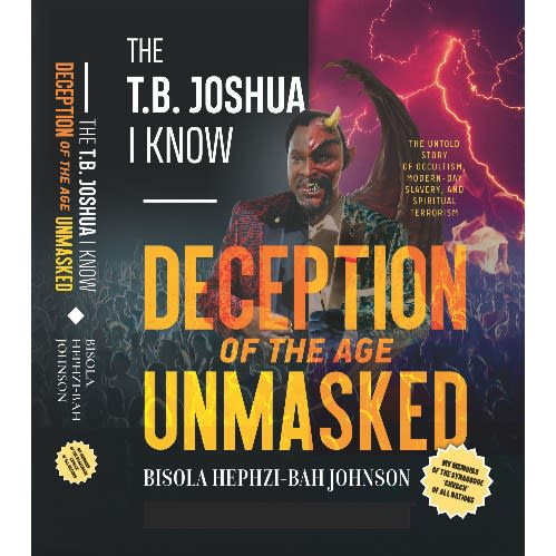 The T B Joshua I Know By Bisola Hephzebah Johnson