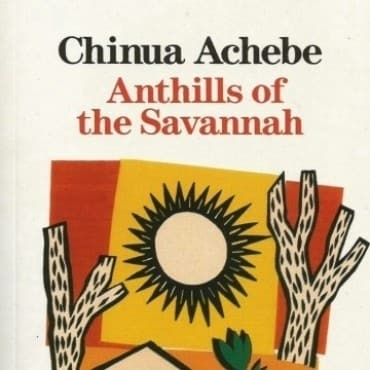 /A/n/Anthills-Of-The-Savanah-By-Chinua-Achebe-7904294.jpg