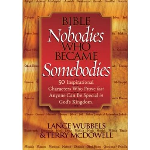 /B/i/Bible-Nobodies-Who-Became-Somebodies-50-Inspirational-Characters-4931400.jpg