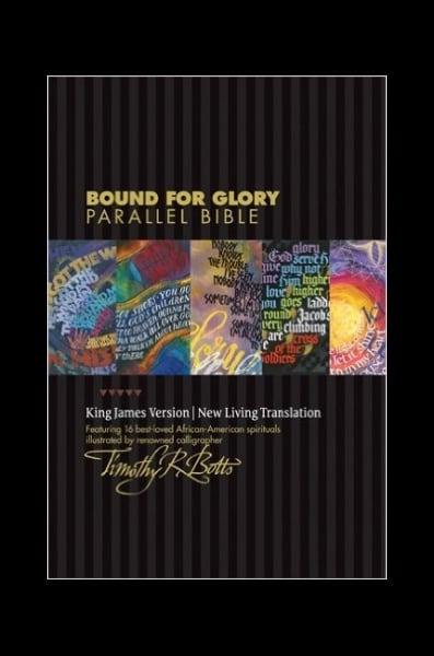 Bound for Glory Parallel Bible KJV/NLT