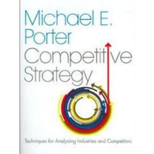 /C/o/Competitive-Strategy-Techniques-for-Analyzing-Industries-and-Competitors-4136044.jpg