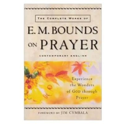 /C/o/Complete-Works-of-E-M-Bounds-on-Prayer-The-Experience-the-Wonders-of-God-Through-Prayer-6104047_1.jpg