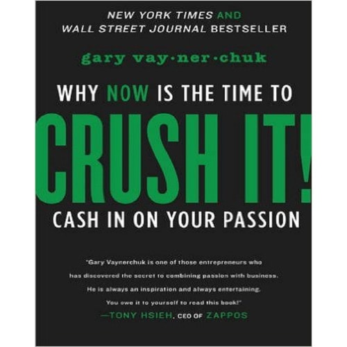 /C/r/Crush-It-Why-NOW-Is-the-Time-to-Cash-In-on-Your-Passion-5991604_1.jpg