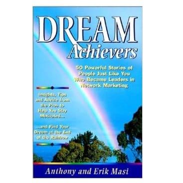 Dream Achievers by Anthony Masi, Erik Masi