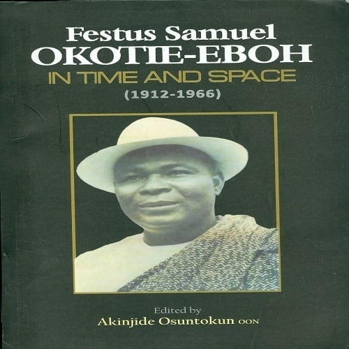 /F/e/Festus-Samuel-Okotie-Eboh-in-Time-and-Space-1912-1966---Hard-back-7917406.jpg