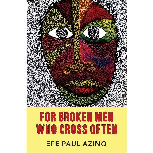 /F/o/For-Broken-Men-Who-Cross-Often-by-Efe-Paul-Azino-6194499.jpg