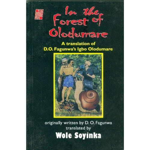 In The Forest Of Olodumare By Wole Soyinka.