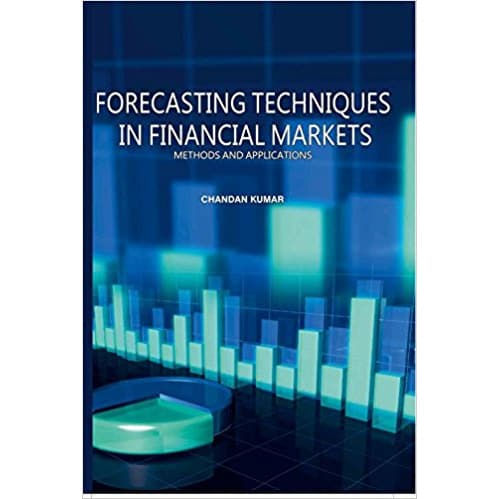 Forecasting Techniques In Financial Markets By Chandan Kumar - Hardcover