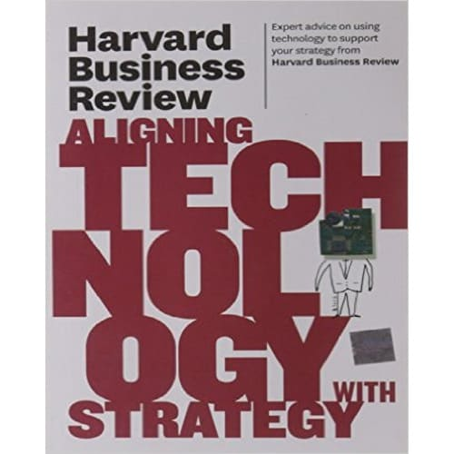 /H/a/Harvard-Business-Review-on-Aligning-Technology-with-Strategy-5992525_1.jpg