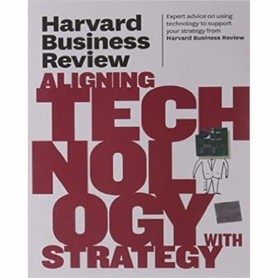 /H/a/Harvard-Business-Review-on-Aligning-Technology-with-Strategy-6906234.jpg