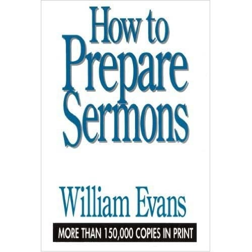 /H/o/How-To-Prepare-Sermons-by-William-Evans-6963461_6.jpg