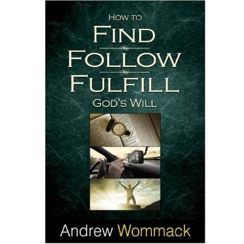/H/o/How-to-Find-Follow-Fulfill-God-s-Will-by-Andrew-Wommack-4091963_11.jpg