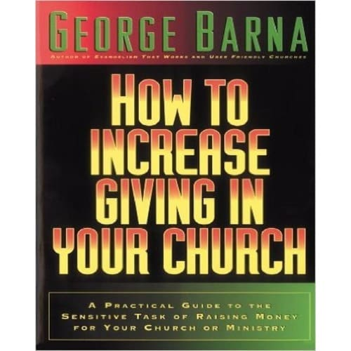 /H/o/How-to-Increase-Giving-in-Your-Church-A-Practical-Guide-to-the-Sensitive-Task-of-Raising-6874240_1.jpg