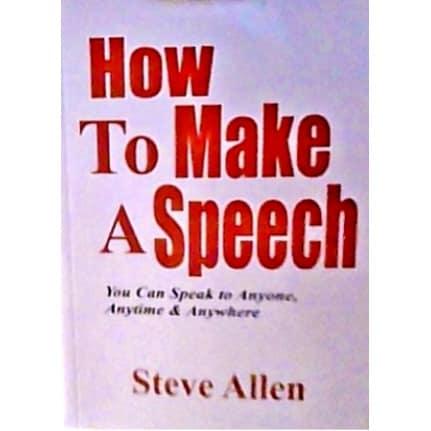 /H/o/How-to-Make-a-Speech-by-Steve-Allen-7552200.jpg