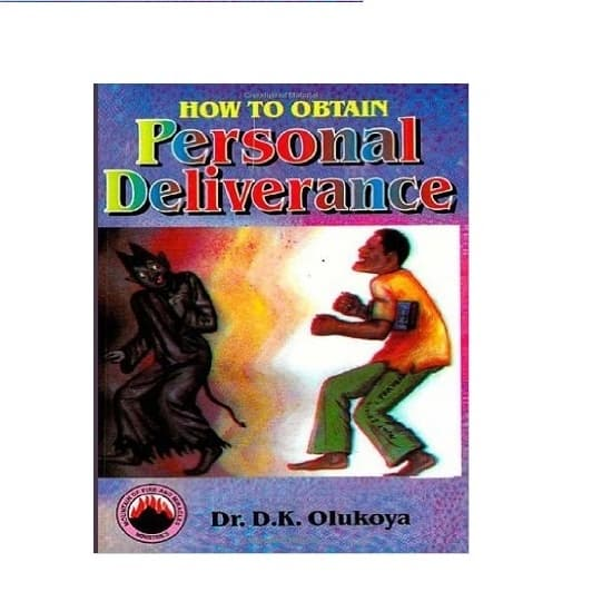 How to Obtain Personal Deliverance