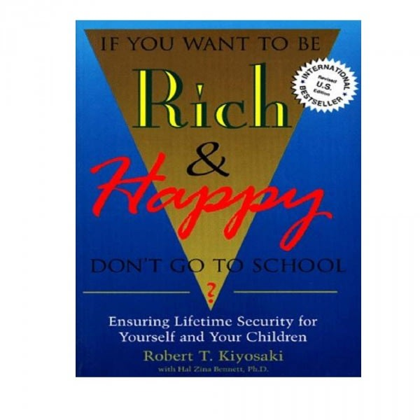 /I/f/If-You-Want-to-Be-Rich-and-Happy-Don-t-Go-to-School-by-Robert-T-Kiyosaki-3308737_19.jpg