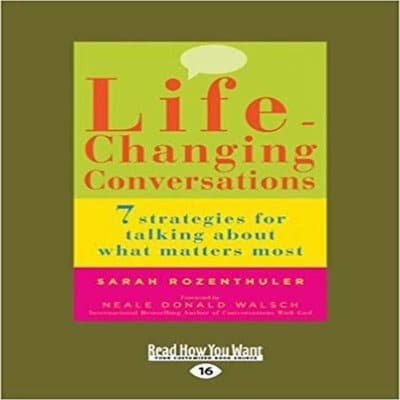 /L/i/Life-Changing-Conversations-7-Strategies-for-Talking-About-what-Matters-Most-6888156.jpg