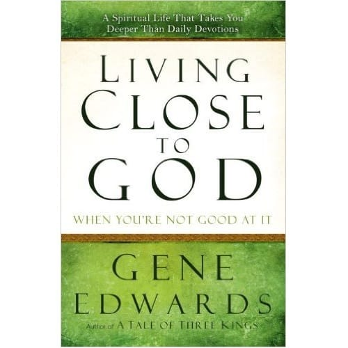 /L/i/Living-Close-to-God-by-Gene-Edwards-6954902_6.jpg