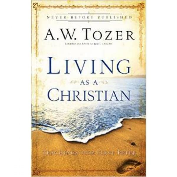 /L/i/Living-as-a-Christian-by-A-W-Tozer-3312095_19.jpg
