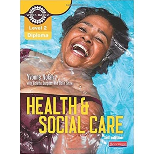 Level 2 Health And Social Care Diploma: Candidate Book 3rd Edition (work Based Learning L2