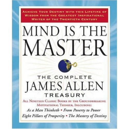 /M/i/Mind-Is-The-Master-The-Complete-James-Allen-Treasury-7993854.jpg