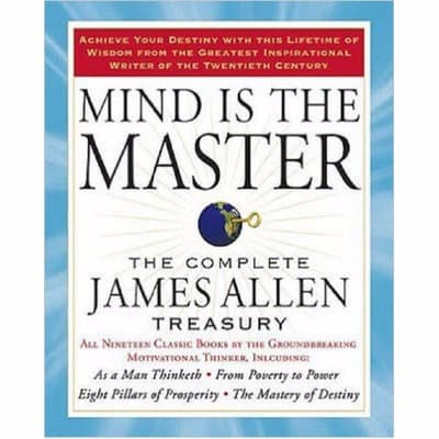 /M/i/Mind-is-the-Master-The-Complete-James-Allen-Treasury-7110613.jpg