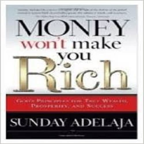 /M/o/Money-Won-t-Make-You-Rich-God-s-Principles-for-True-Wealth-Prosperity-and-Success-7702015.jpg
