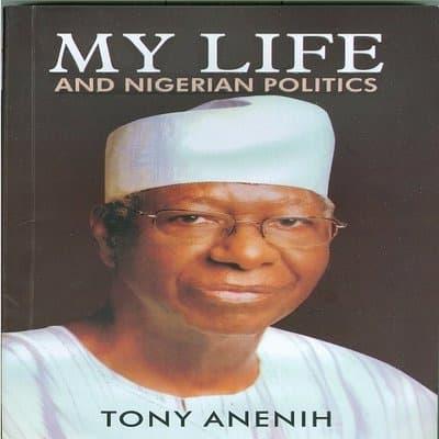 /M/y/My-Life-Nigerian-Politics-By-Tony-Anenih-6715074.jpg