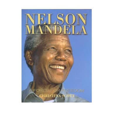 /N/e/Nelson-Mandela-A-Force-for-Freedom-by-Christina-Scott-5663180_1.jpg
