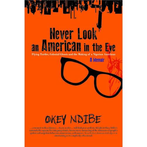 /N/e/Never-Look-an-American-in-the-Eye-A-Memoir--8011721.jpg