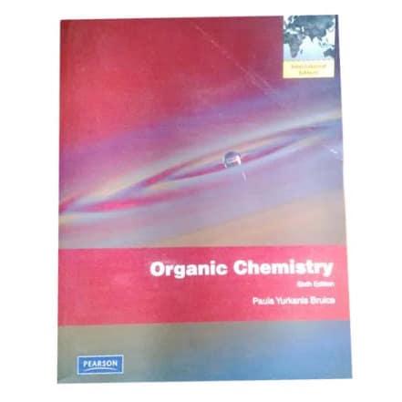 Organic Chemistry Sixth Edition By Paula Yurkanis Bruice