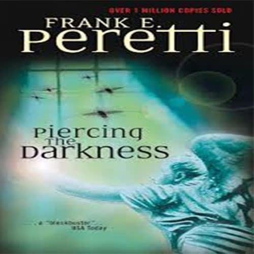 Piercing the Darkness