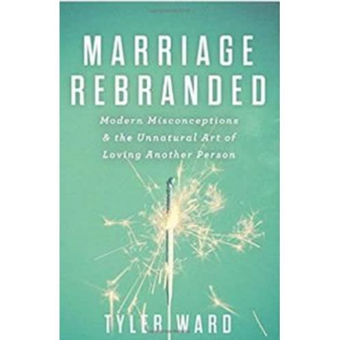 Marriage Rebranded: Modern Misconceptions & The Unnatural Art Of Loving Another Person