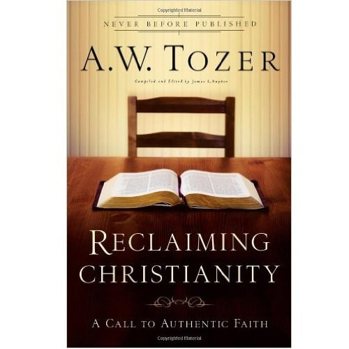 /R/e/Reclaiming-Christianity-by-A-W-Tozer-3888198_17.jpg