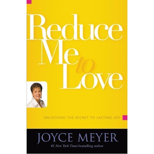 /R/e/Reduce-Me-to-Love-By-Joyce-Meyer-5438218_2.jpg