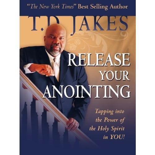 /R/e/Release-Your-Anointing-By-T-D-Jakes-5573673_2.jpg