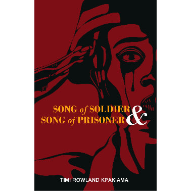 /S/o/Song-of-Soldier-Song-of-Prisoner-By-Timi-Rowland-Kpakiama-7981355.jpg