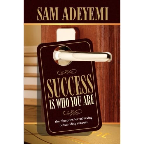 /S/u/Success-Is-Who-You-Are-By-Sam-Adeyemi-5992327.jpg