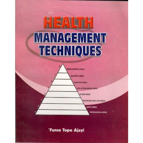 Health Management Techniques