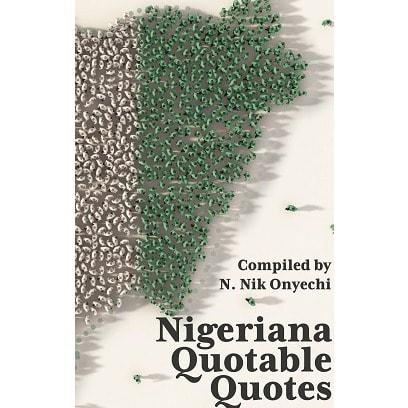 Nigeriana Quotable Quotes.