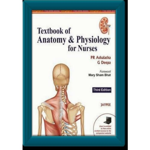Textbook of Anatomy & Physiology for Nurses