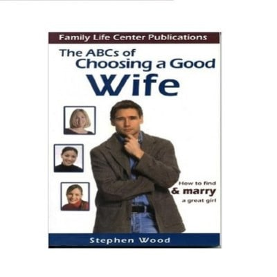 /T/h/The-ABC-s-of-Choosing-a-Good-Wife--How-to-find-Marry-a-Great-Girl-4092536_2.jpg